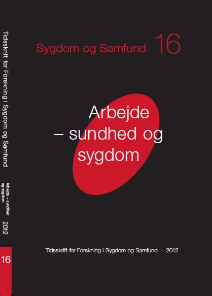 View Vol. 9 No. 16 (2012): Arbejde - sundhed og sygdom