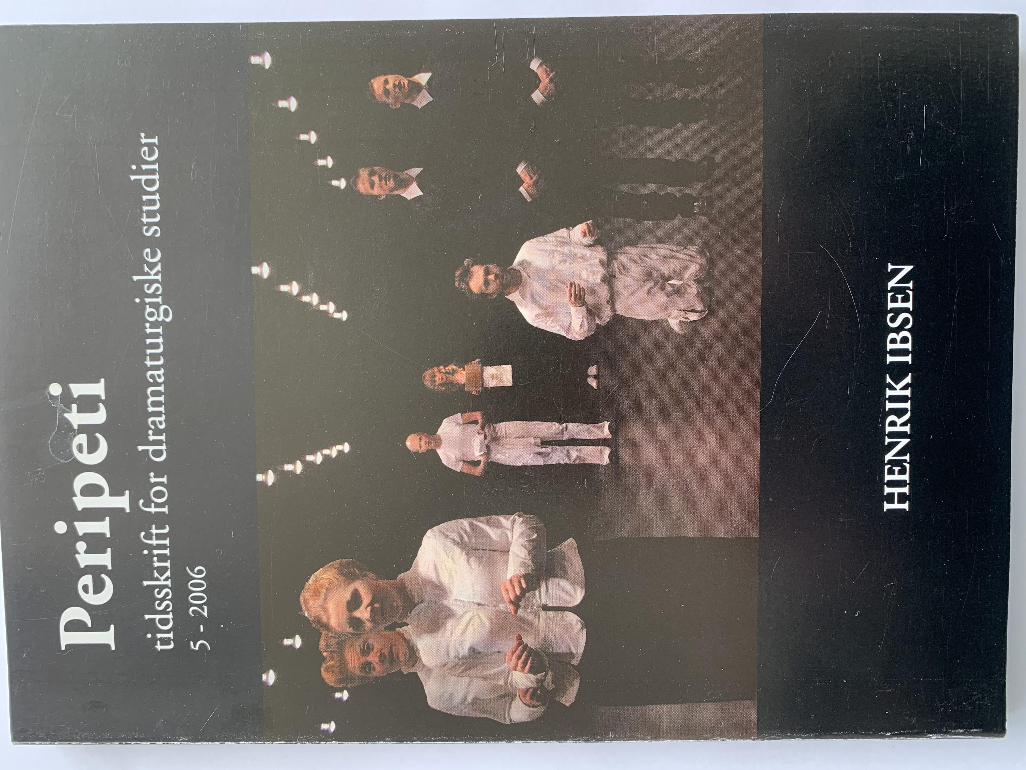 Se Årg. 3 Nr. 5 (2006): Henrik Ibsen