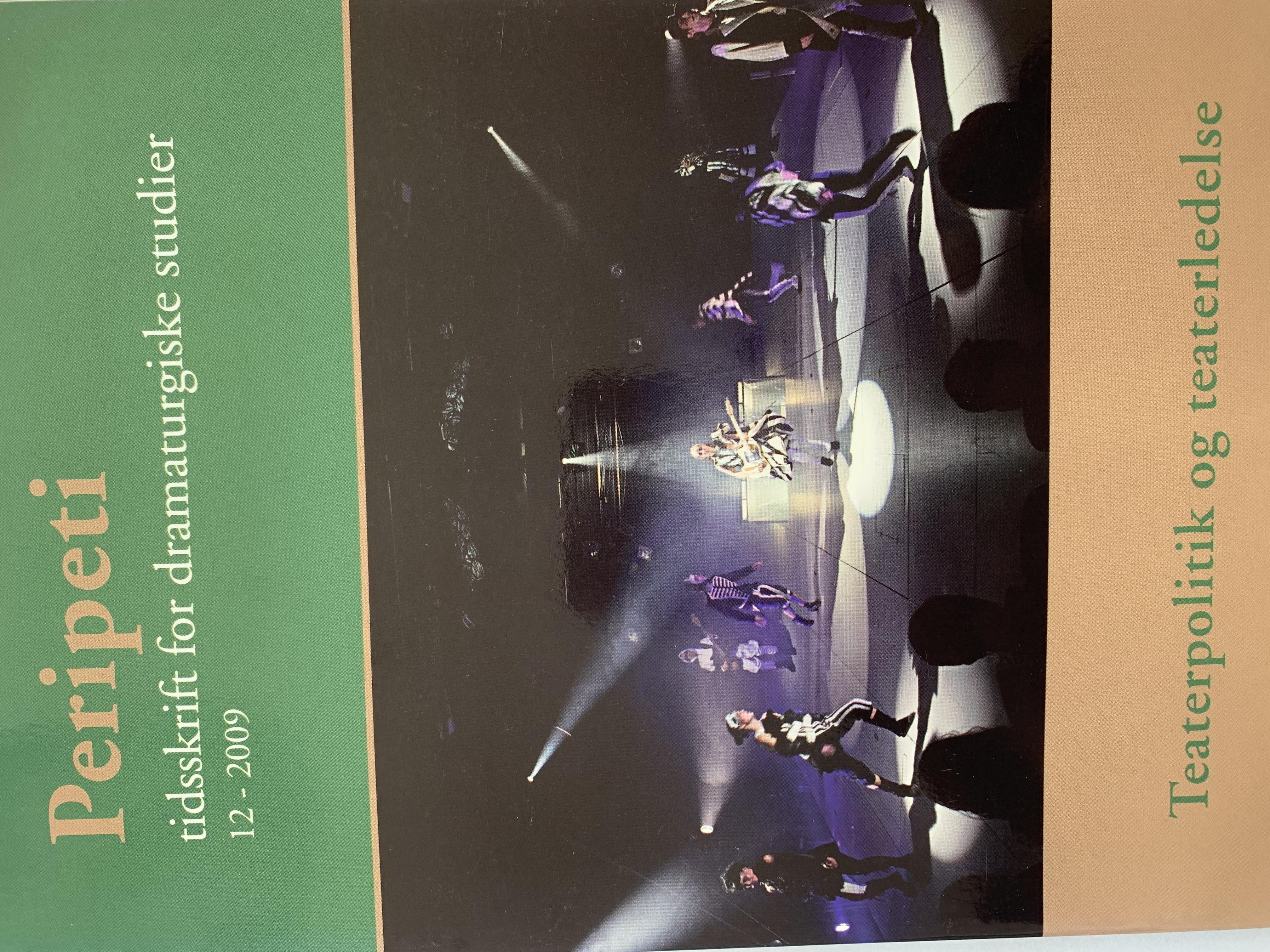 Se Årg. 6 Nr. 12 (2009): Teaterpolitik og teaterledelse