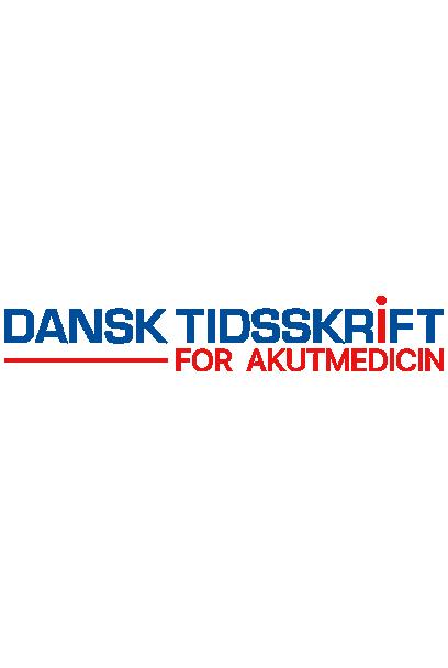 Dansk Tidsskrift for Akutmedicin