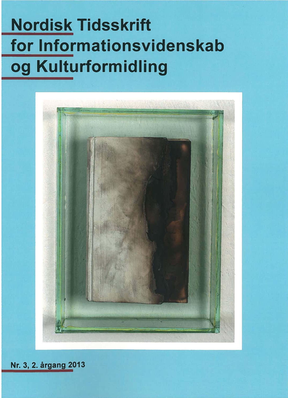 Se Årg. 2 Nr. 3 (2013): NTIK, Tema: Sagprosaen