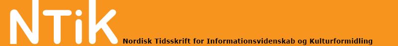 Nordisk Tidsskrift for Informationsvidenskab og Kulturformidling