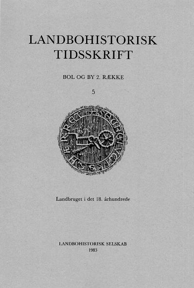 Landbohistorisk Tidsskrift: Bol og By