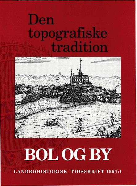 Se Årg. 13 Nr. 1 (1997): Den topografiske tradition.