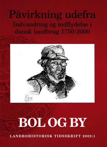 Bol og By: Landbohistorisk Tidsskrift