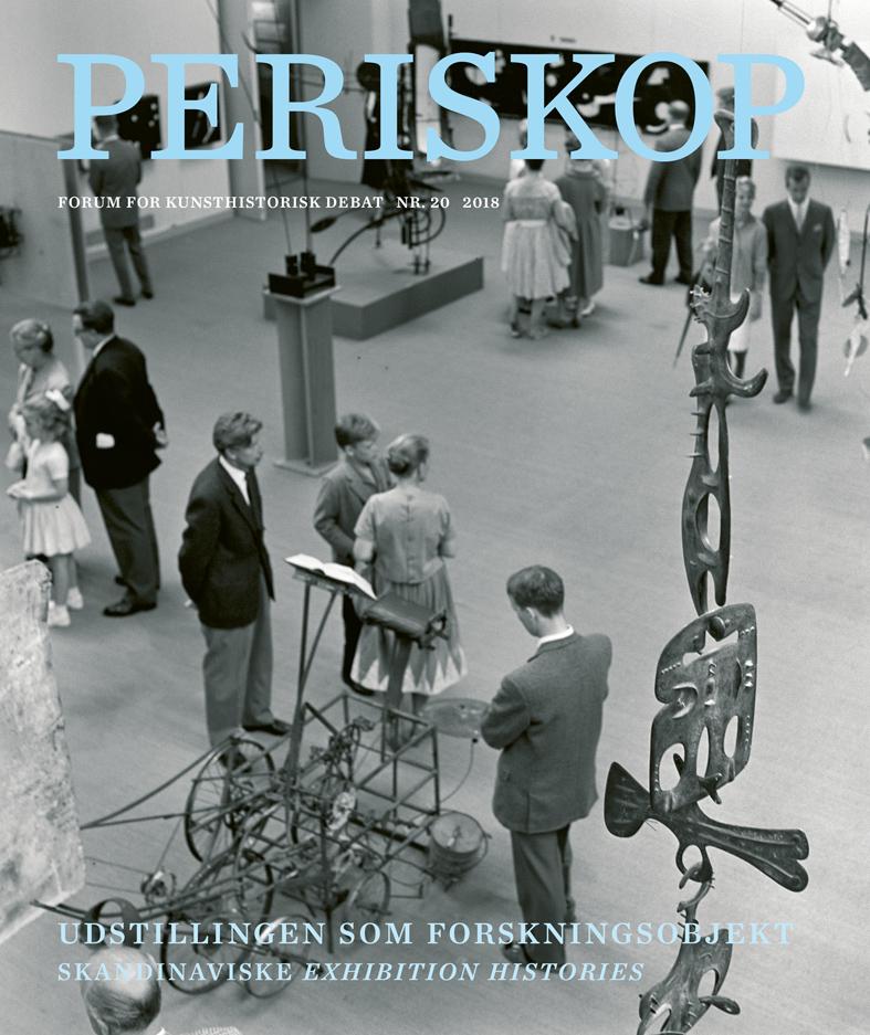 Se Nr. 20 (2018): Udstillingen som forskningsobjekt. Skandinaviske Exhibition Histories