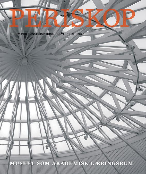 Se Nr. 23 (2020): Museet som akademisk læringsrum