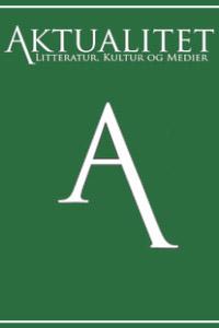 Aktualitet - Litteratur, Kultur og Medier
