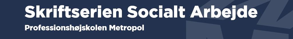 Skriftserien Socialt Arbejde