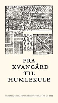 Fra Kvangård til Humlekule