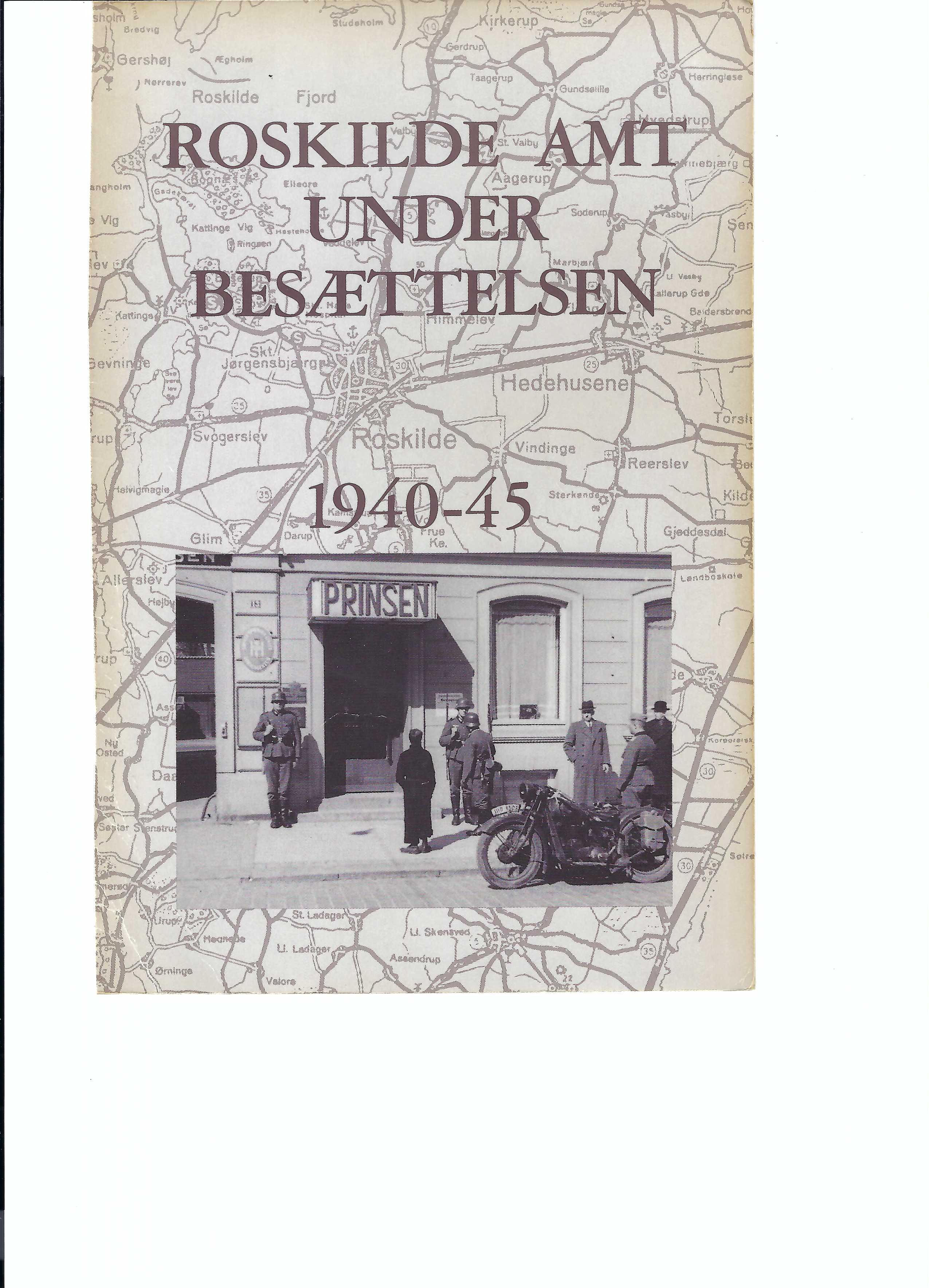 Se Årg. 1 Nr. 1 (1990): Roskilde Amt under besættelsen 1940-45. Historisk årbog for Roskilde Amt 1990
