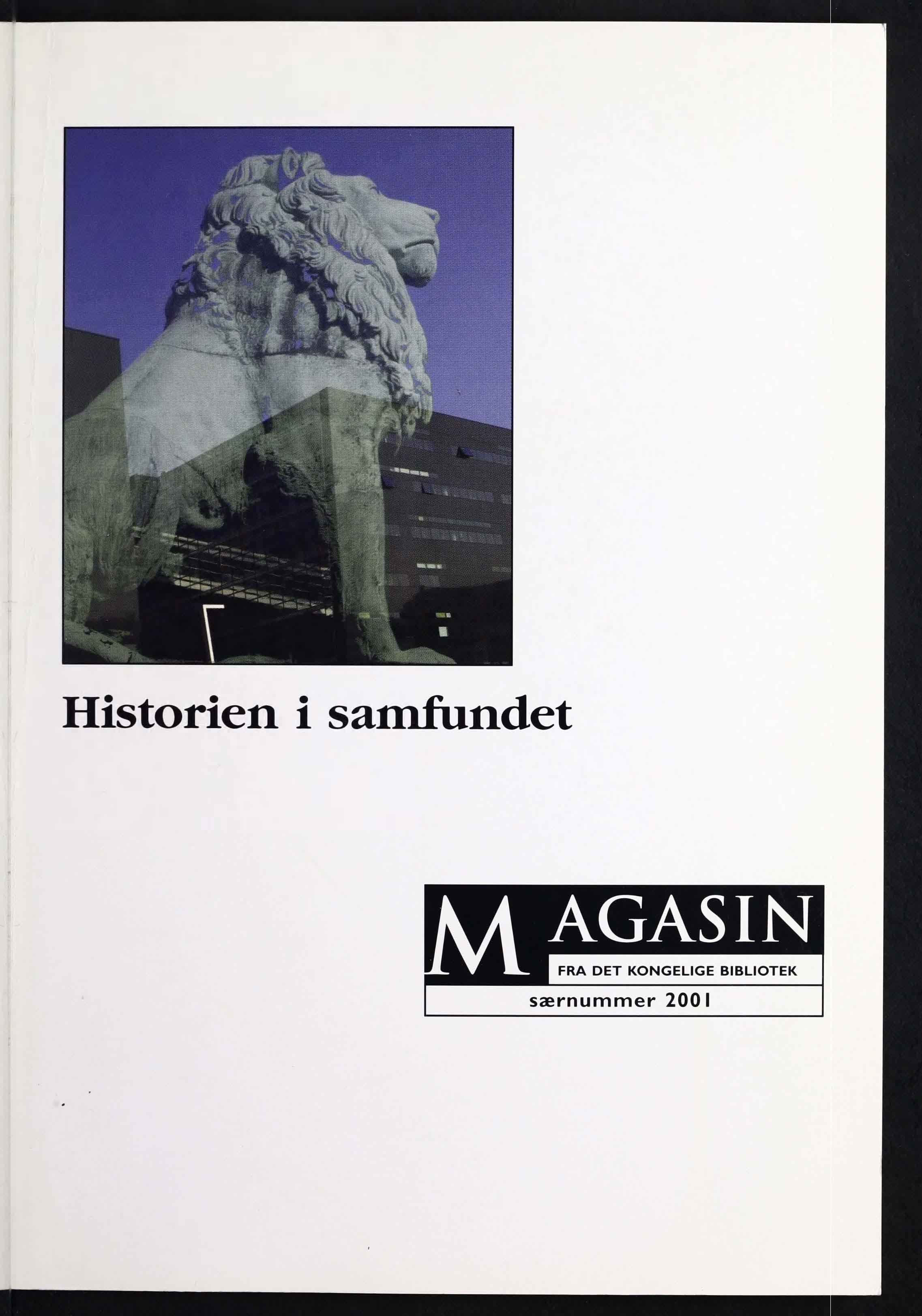 Se 2001: Historien i samfundet. Særnummer 2001