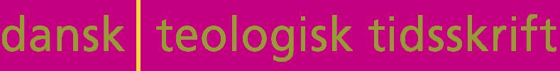 Dansk Teologisk Tidsskrift