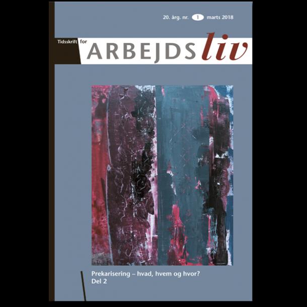 Se Årg. 20 Nr. 1 (2018): Prekarisering - hvad, hvem og hvor? Del 2