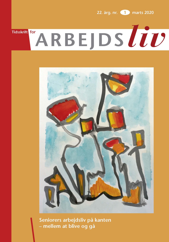 Se Årg. 22 Nr. 1 (2020): Seniorers arbejdsliv på kanten – mellem at blive eller gå?