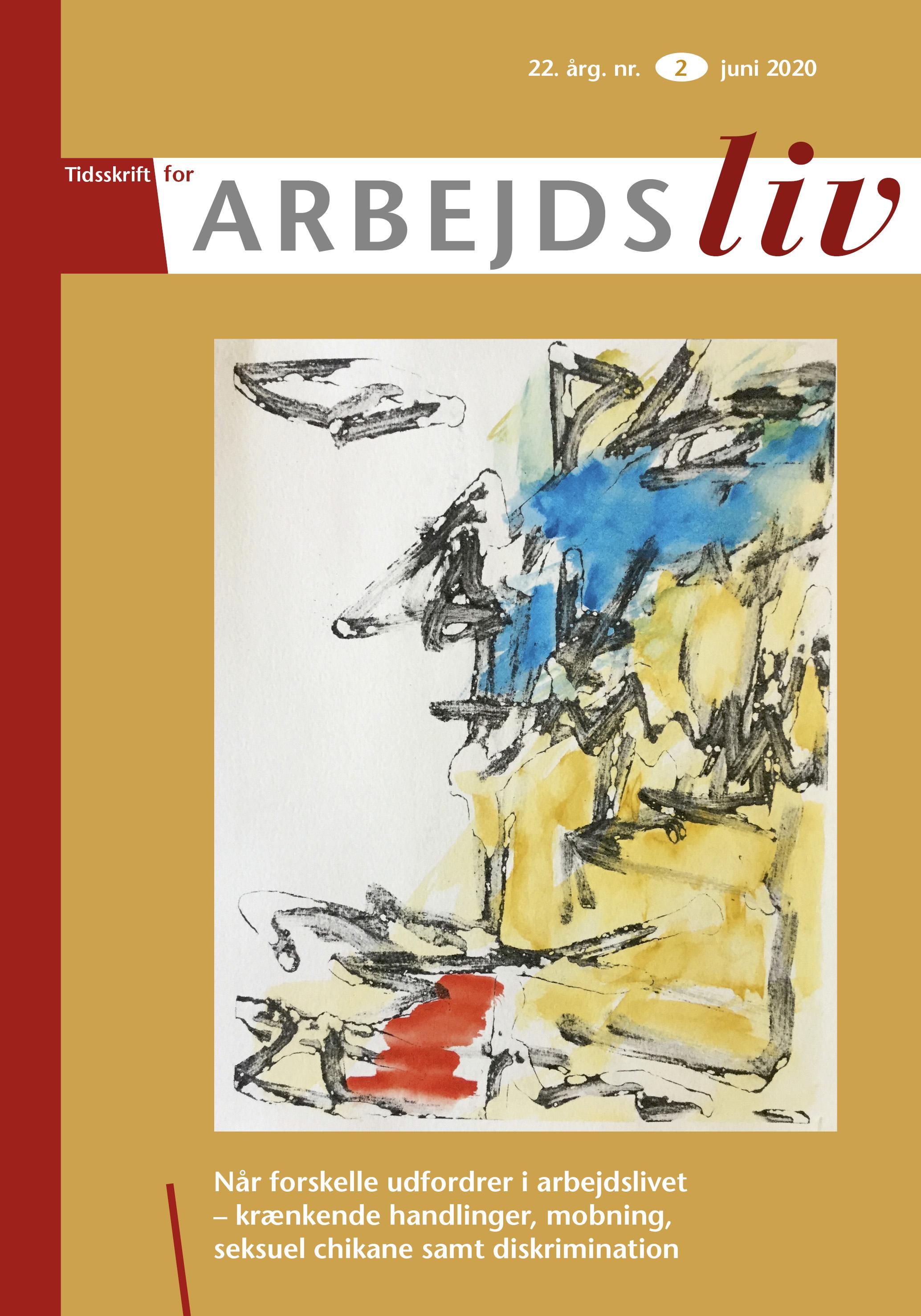 Se Årg. 22 Nr. 2 (2020): Når forskelle udfordrer i arbejdslivet – krænkende handlinger, mobning, seksuel chikane samt diskrimination