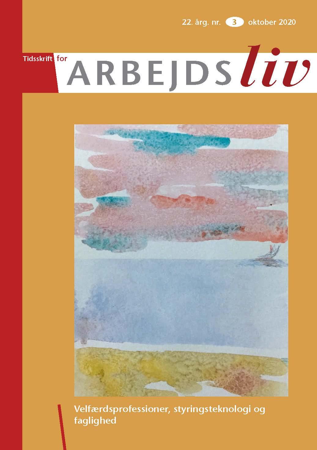 Se Årg. 22 Nr. 3 (2020): Velfærdsprofessioner, styringsteknologi og faglighed