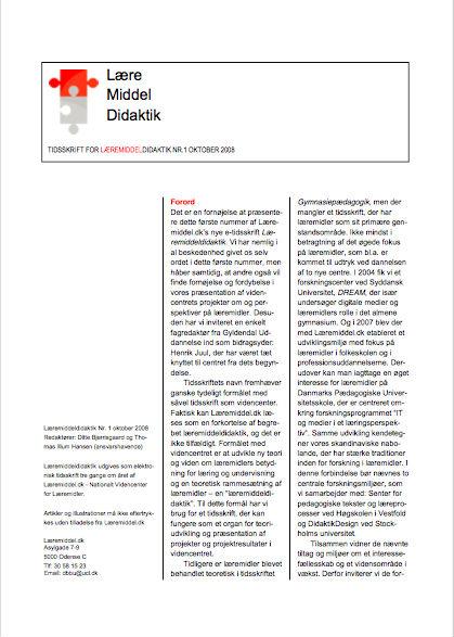 Se Årg. 1 Nr. 1 (2008): Læremiddeldidaktik 1