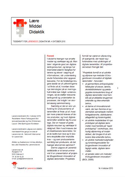 Se Årg. 3 Nr. 2 (2010): Læremiddeldidaktik 4