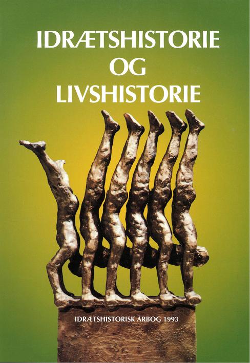 Se Årg. 9 (1993): Idrætshistorie og Livshistorie