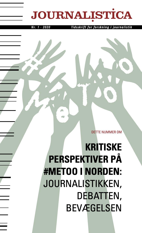 View No. 1 (2020): Kritiske Perspektiver på #MeToo i Norden: Journalistikken, debatten og bevægelsen