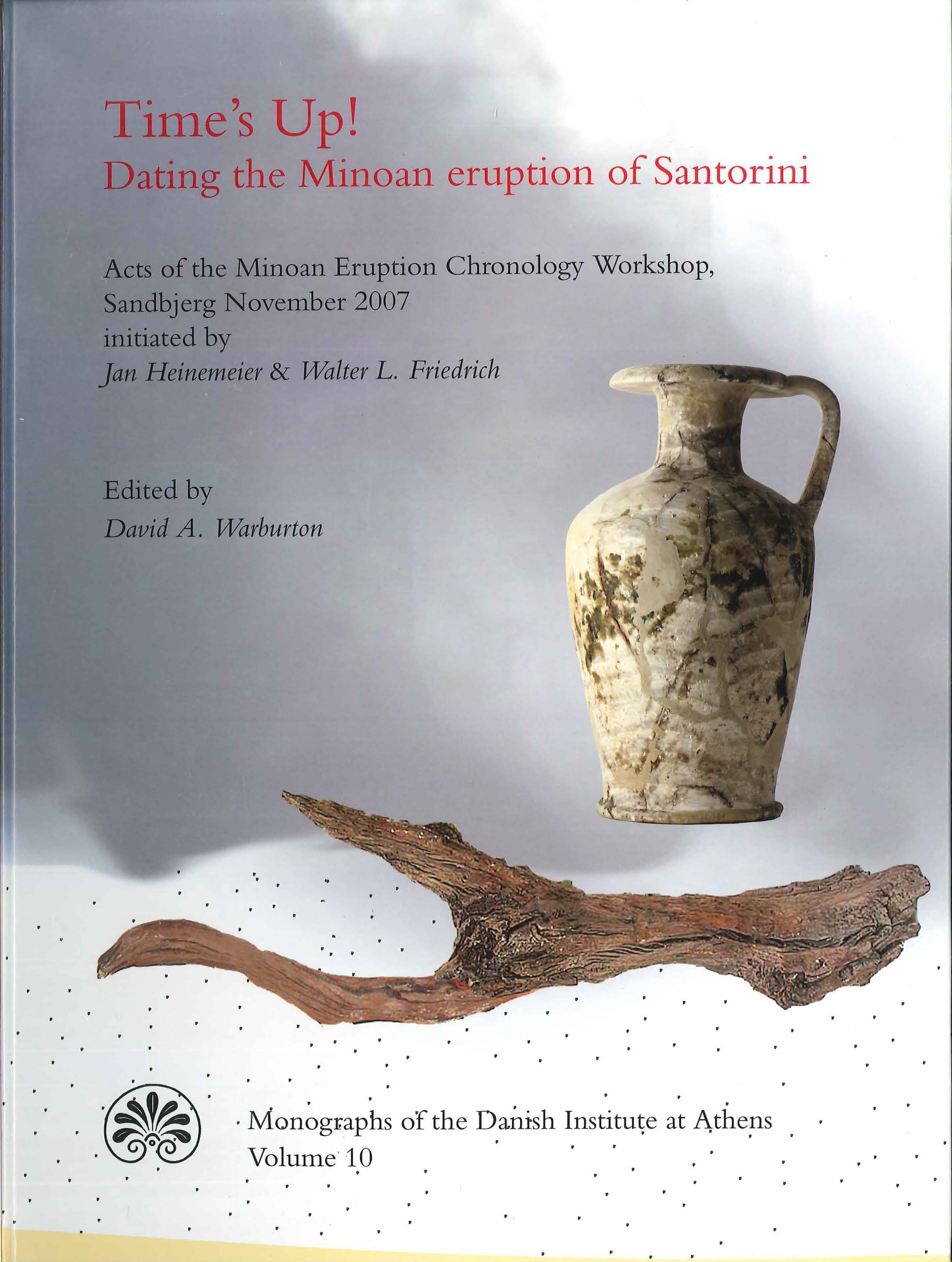 View Vol. 10 (2009): Time's Up! Dating the Minoan eruption of Santorini