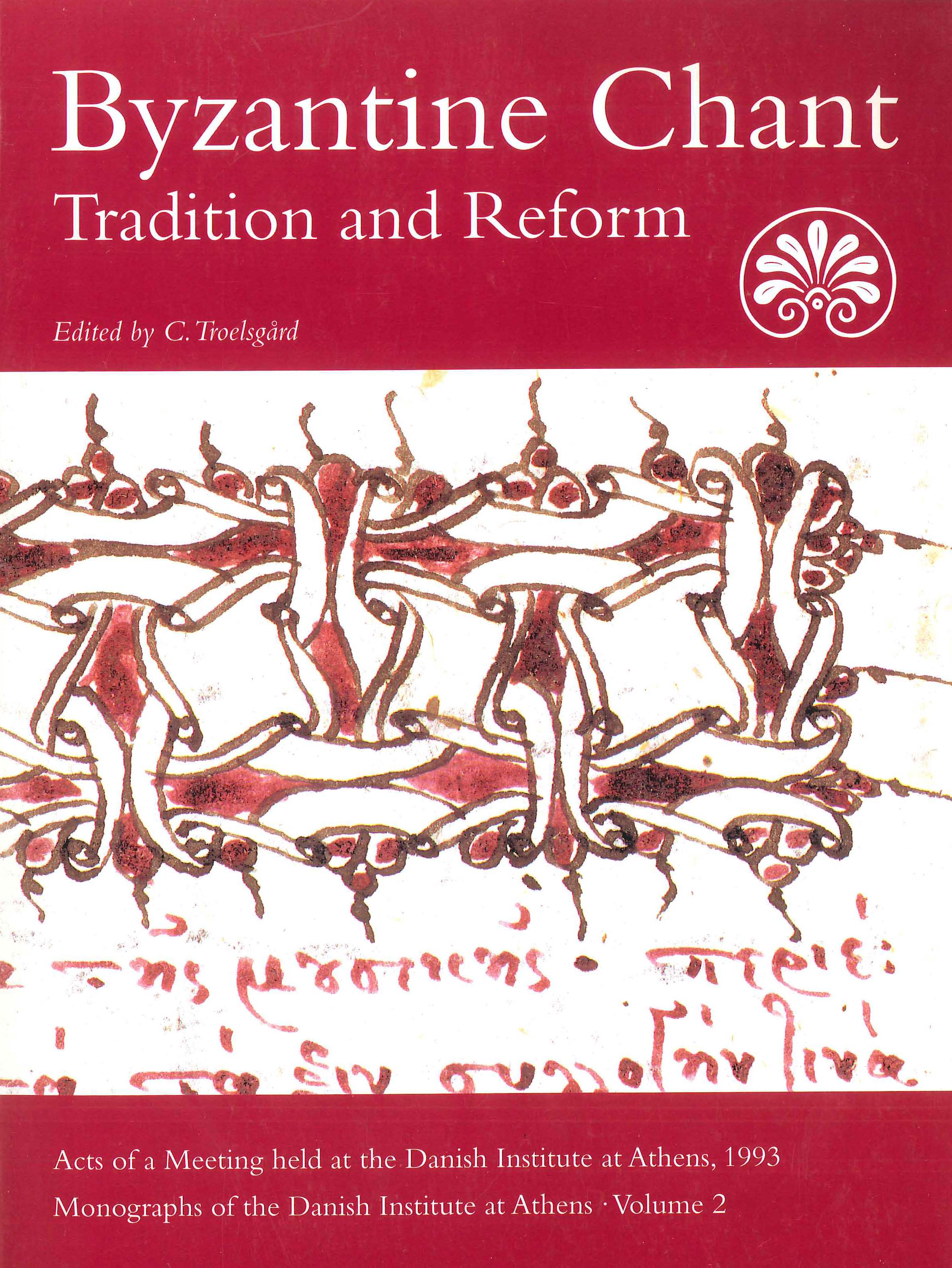 View Vol. 2 (1997): Byzantine Chant: Tradition and Reform