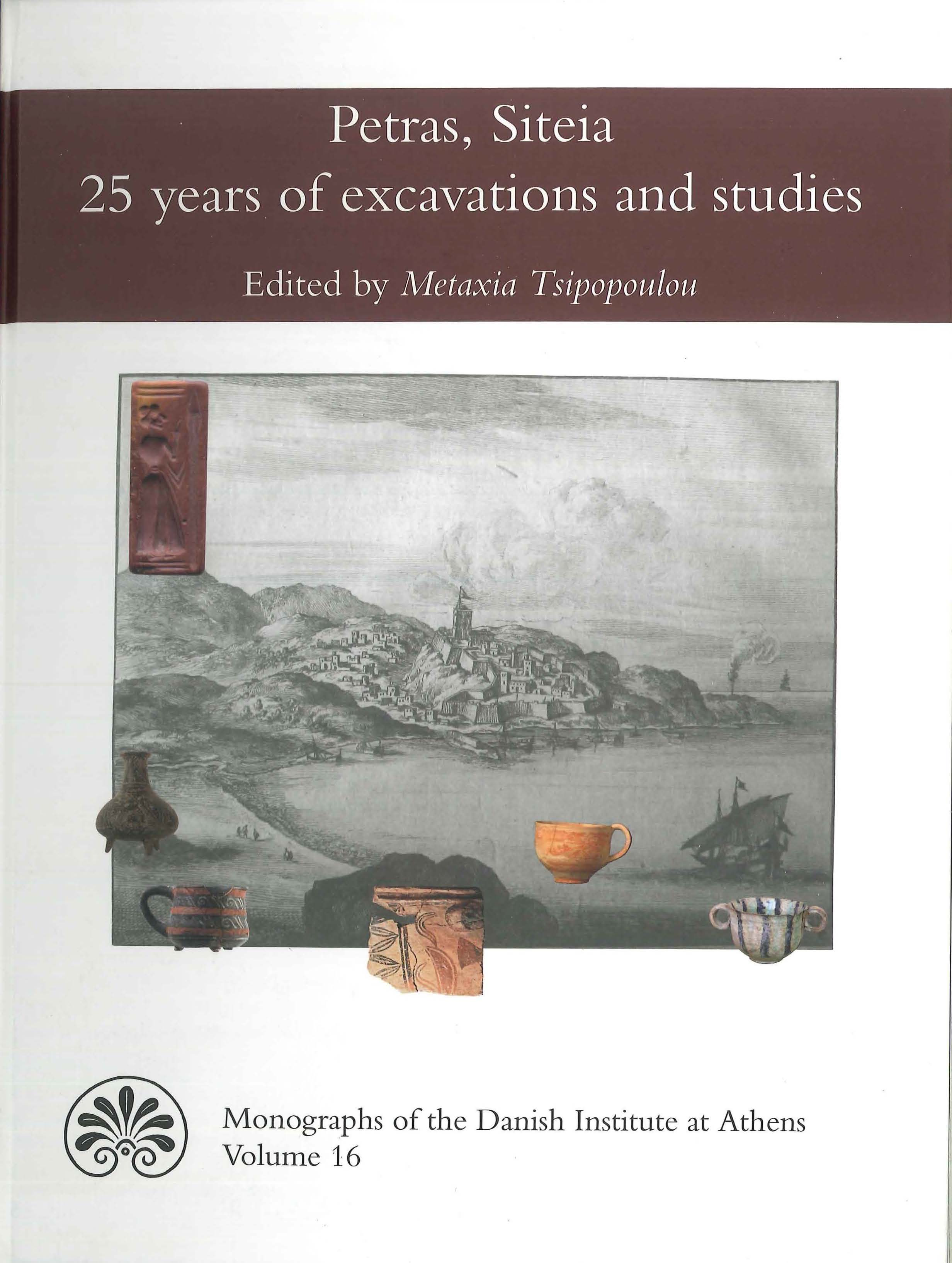 View Vol. 16 (2012): Petras, Siteia - 25 years of excavations and studies