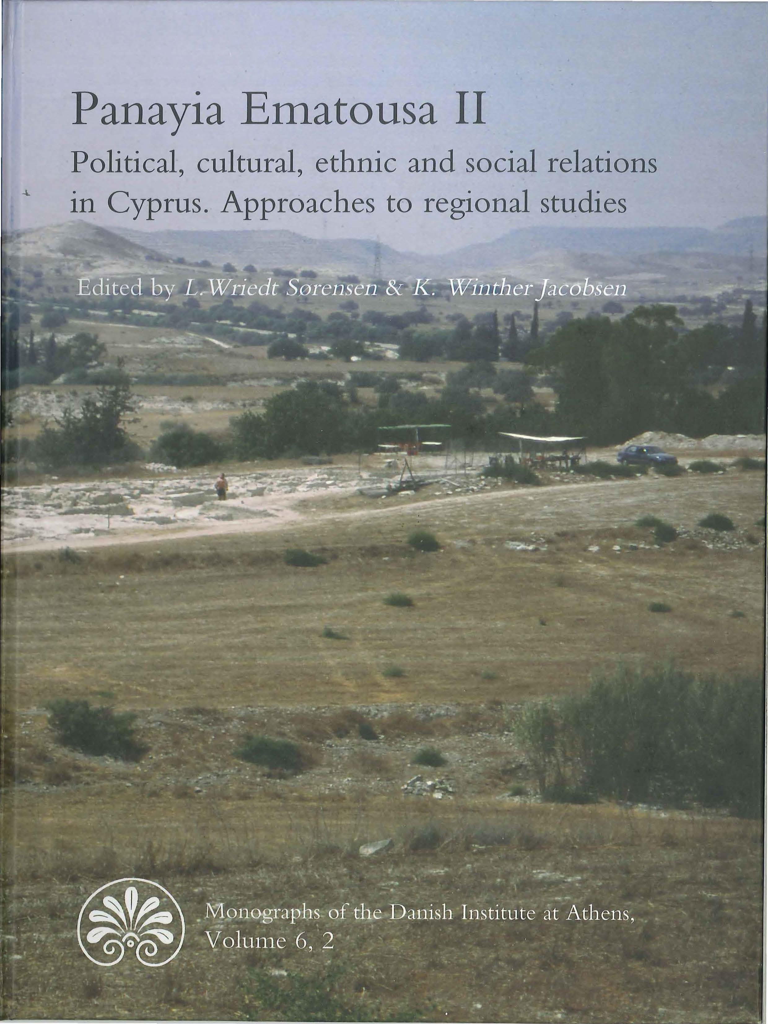 View Vol. 6 No. 2 (2006): Panayia Ematousa II: Political, cultural, ethnic and social relations in Cyprus. Approaches to regional studies