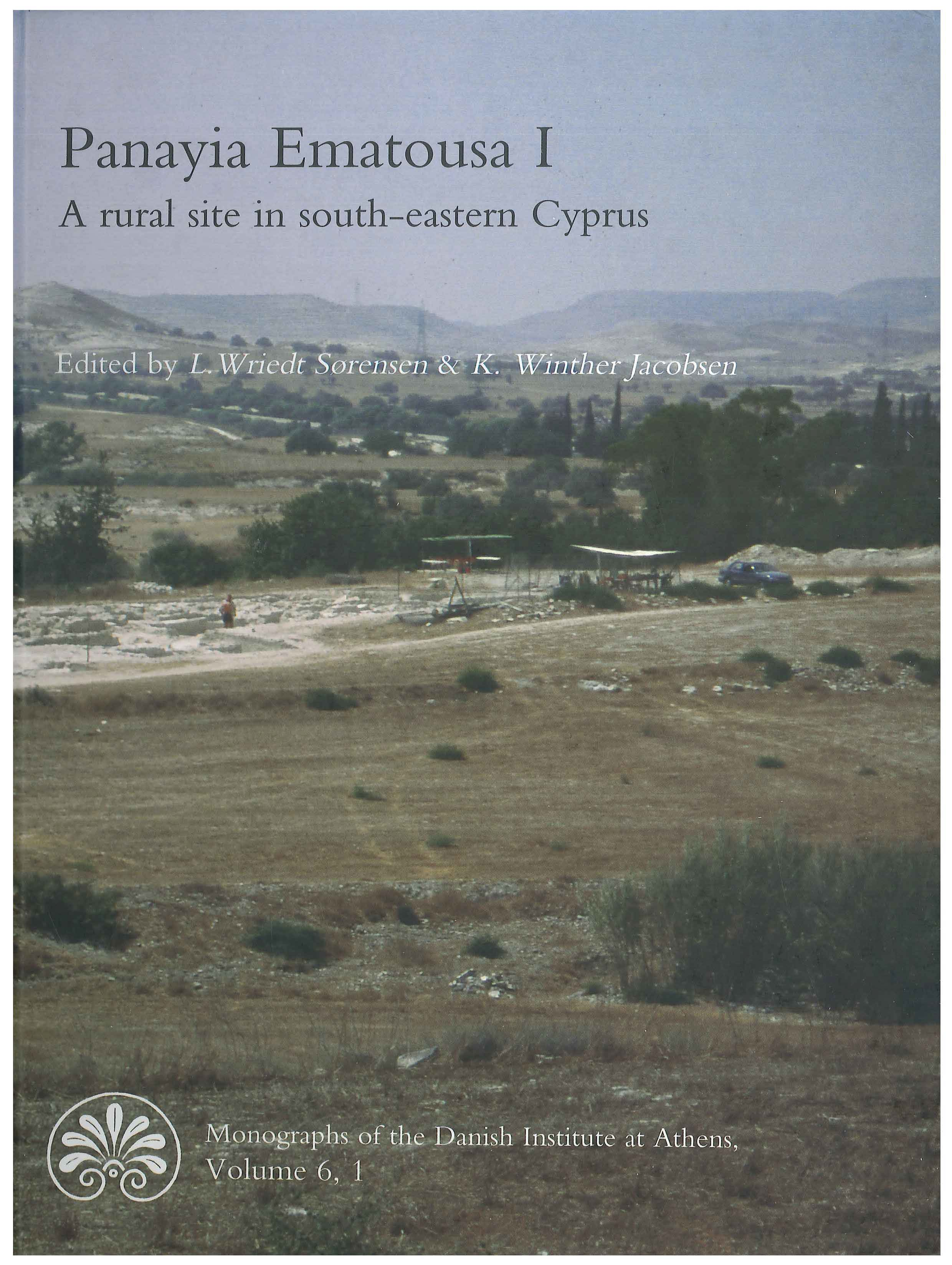 View Vol. 6 No. 1 (2006): Panayia Ematousa I: A rural site in south-eastern Cyprus