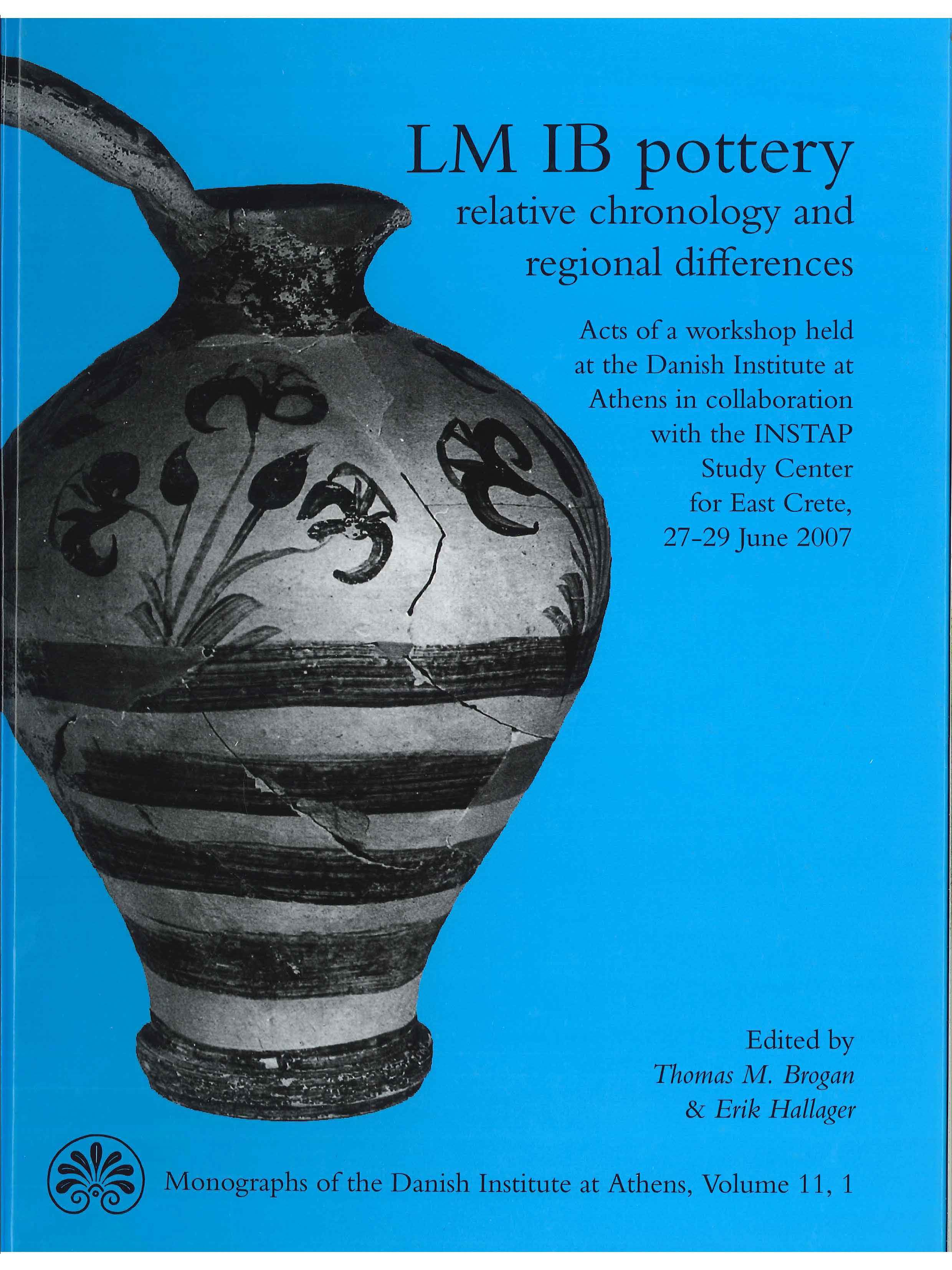 View Vol. 11 No. 1 (2011): LM IB pottery: relative chronology and regional differences