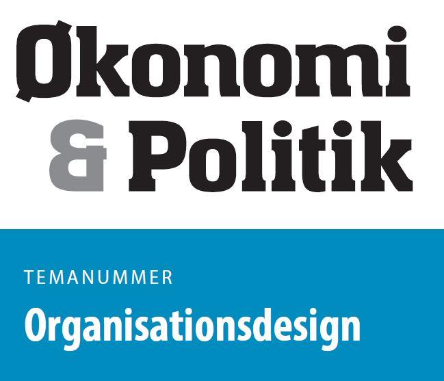 Se Årg. 94 Nr. 3 (2021): Økonomi og politik #3 Organisationsdesign