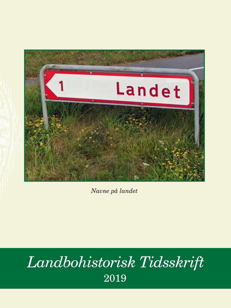 Se Årg. 15 (2019): Landbohistorisk Tidsskrift 2019: Navne på landet