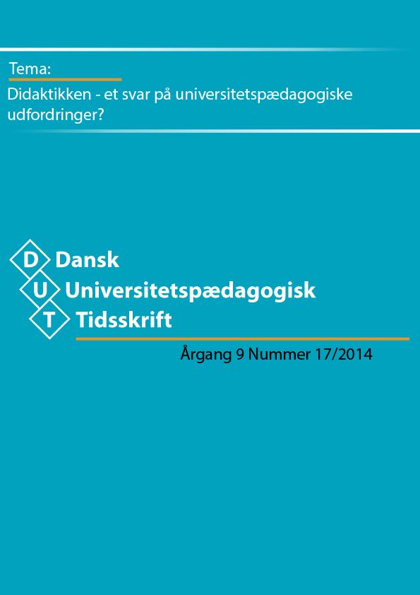 Didaktikken – et svar på universitetspædagogiske udfordringer?