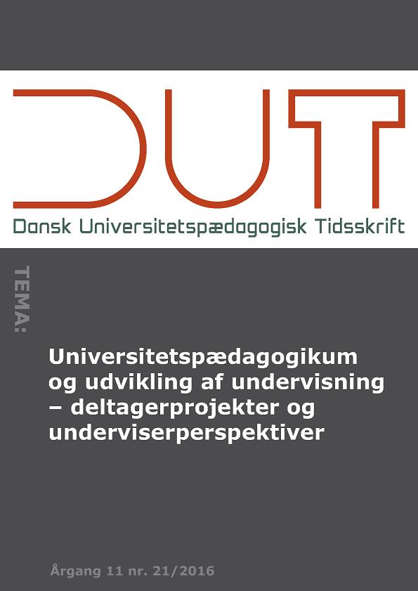 Universitetspædagogikum og udvikling af undervisning - deltagerprojekter og underviserperspektiver