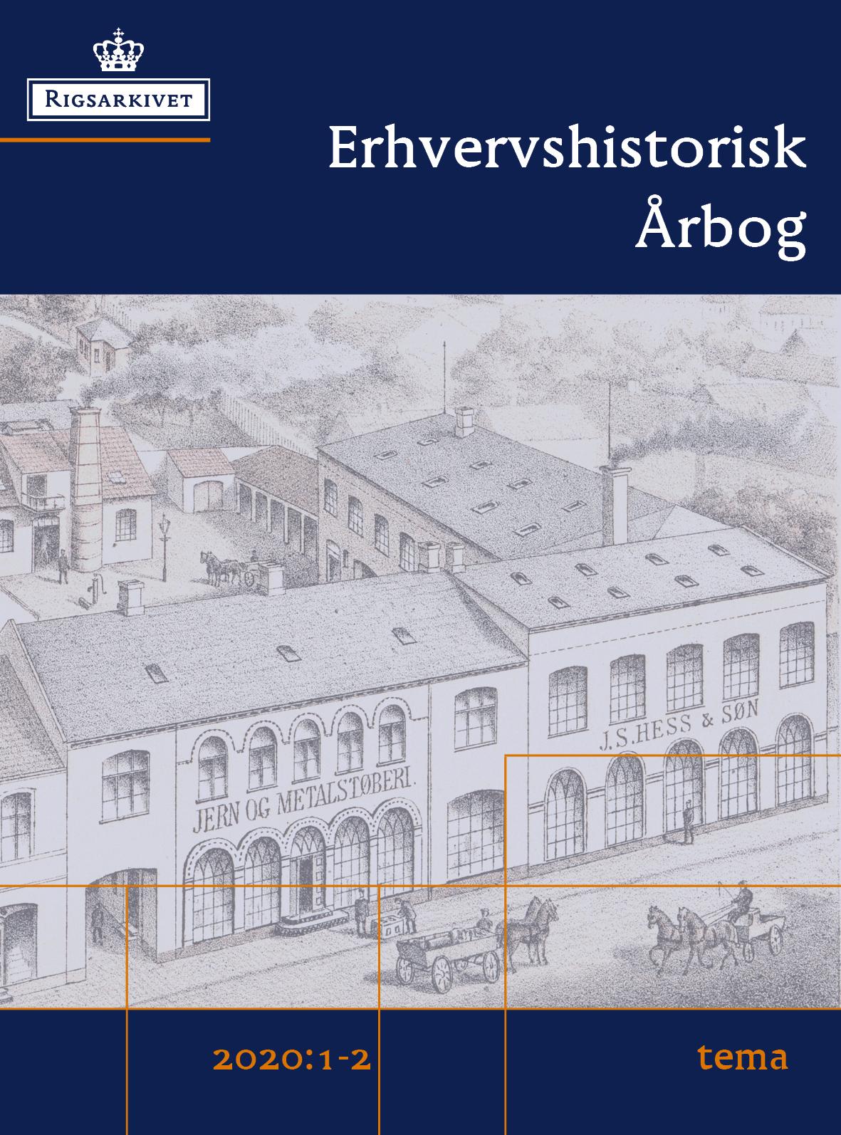 Se Årg. 69 Nr. 1-2 (2020): Temanummer: Erhverv og den lille bys modernitet