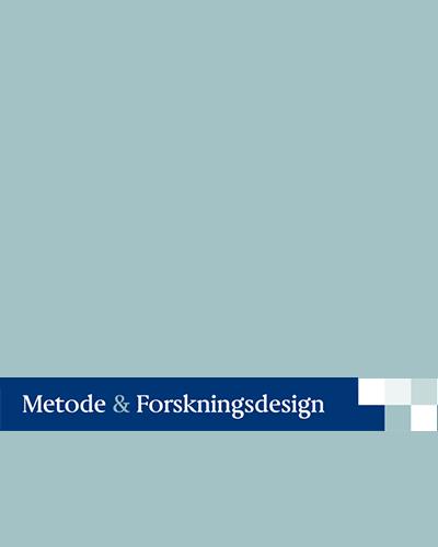 Metode og Forskningsdesign