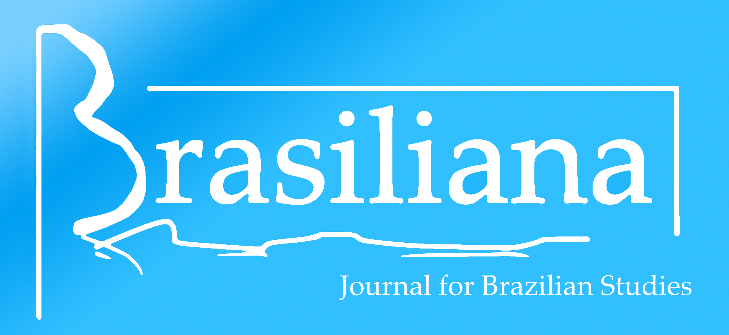 Brasiliana: Journal for Brazilian Studies