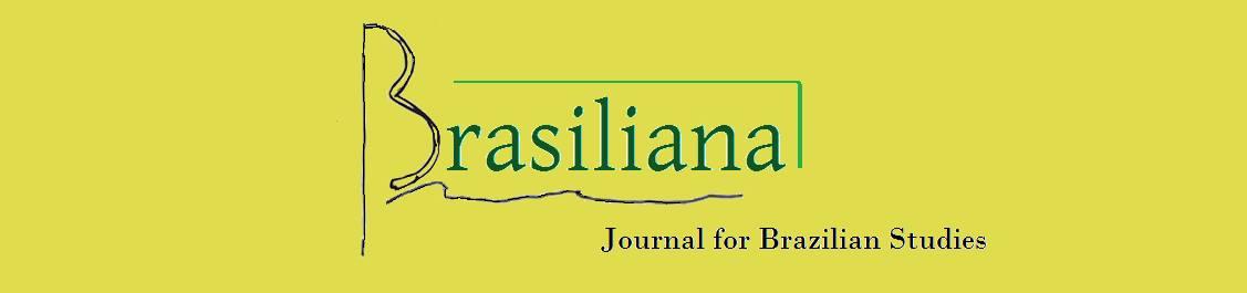 Brasiliana - Journal for Brazilian Studies